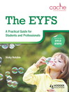 The EYFS (eBook): A Practical Guide for Students and Professionals