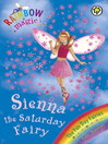 Sienna The Saturday Fairy (eBook): Rainbow Magic: Fun Day Fairies Series, Book 6