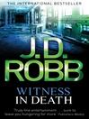 Witness in Death (eBook): In Death Series, Book 11
