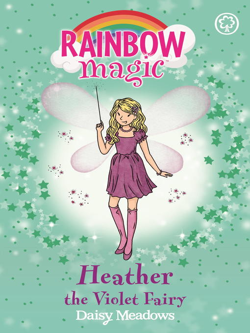 Heather the Violet Fairy (eBook): Rainbow Magic: The Rainbow Fairies Series, Book 7