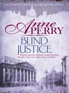 Blind Justice (eBook): William Monk Mystery Series, Book 19