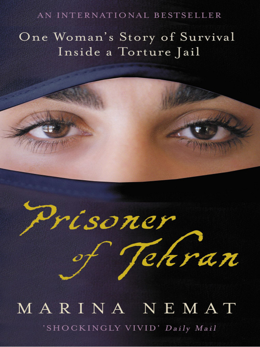 Prisoner of Tehran (eBook): One Woman's Story of Survival Inside a Torture Jail