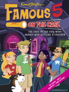 The Case of the Guy Who Makes You Act like a Chicken (eBook): Famous Five Series, Book 13