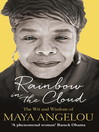 Rainbow in the Cloud (eBook): The Wit and Wisdom of Maya Angelou