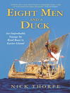 Eight Men and a Duck (eBook): An Improbable Voyage by Reed Boat to Easter Island