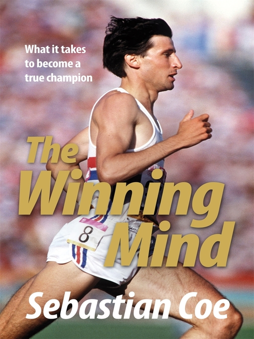The Winning Mind (eBook): What It Takes to Become a True Champion
