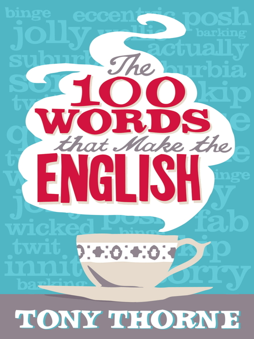 The 100 Words that Make the English (eBook)