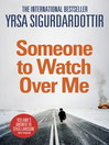 Someone to Watch Over Me (eBook): Thora Gudmundsdottir Series, Book 5