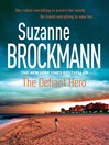 The Defiant Hero (eBook): Troubleshooters Series, Book 2