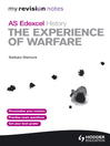 Edexcel AS History: The Experience of Warfare (eBook): My Revision Notes