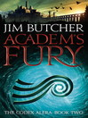 Academ's Fury (eBook): Codex Alera Series, Book 2