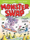 Zainab and Mash (eBook): Monster Swap Series, Book 2