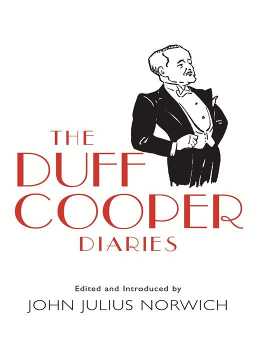 The Duff Cooper Diaries (eBook): 1915-1951