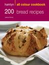 200 Bread Recipes (eBook)