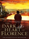 The Dark Heart of Florence (eBook): Michele Ferrara Series, Book 6