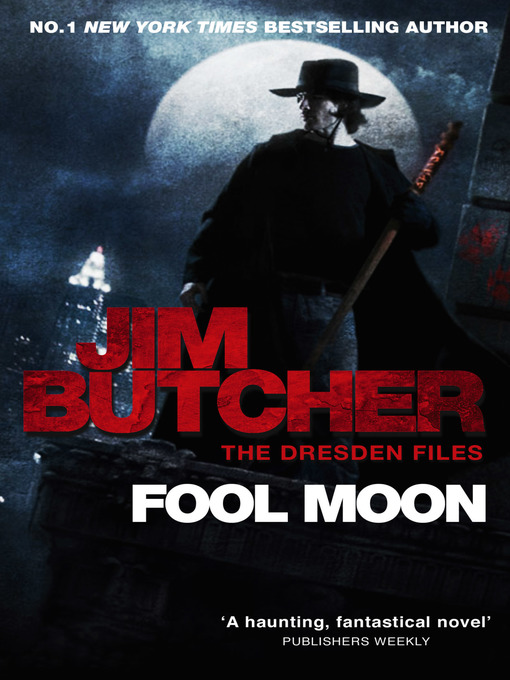 Fool Moon (eBook): The Dresden Files Series, Book 2