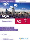 AQA A2 Economics Student Unit Guide (eBook): Unit 4 The National and International Economy