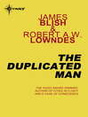 The Duplicated Man (eBook)