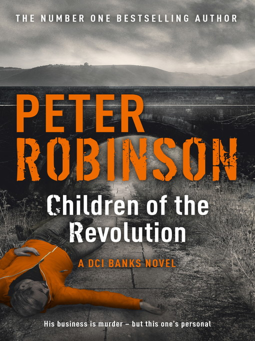 Children of the Revolution (eBook): A DCI Banks Novel