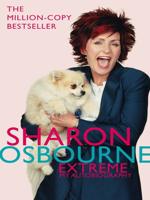 Sharon Osbourne Extreme (eBook): My Autobiography