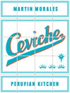 Ceviche (eBook): Peruvian Kitchen