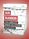 Ian Rankin - The Complete Rebus Collection (eBook): 18 Great Novels