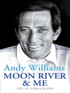 Moon River And Me (eBook): The Autobiography