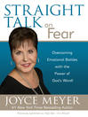 Straight Talk on Fear (eBook): Overcoming Emotional Battles with the Power of God's Word!