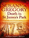 Death in St James's Park (eBook): Thomas Chaloner Series, Book 8