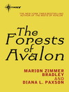 The Forests of Avalon (eBook): Avalon Book 2
