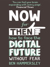 64 Things You Need to Know Now for Then (eBook): How to Face the Digital Future Without Fear