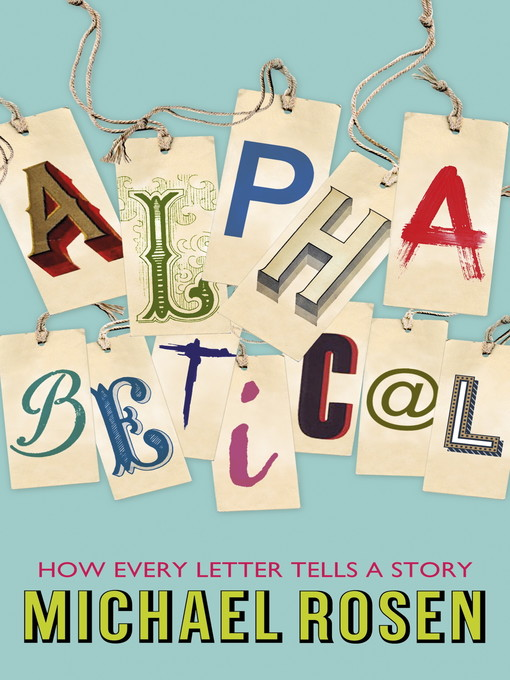 Alphabetical (eBook): How Every Letter Tells a Story