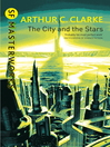 The City and the Stars (eBook)