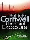 Unnatural Exposure (eBook): Kay Scarpetta Series, Book 8