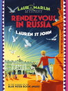 Rendezvous in Russia (eBook): Laura Marlin Mystery Series, Book 4