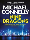 Nine Dragons (eBook): Harry Bosch Series, Book 14