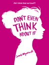 Don't Even Think About It (eBook)