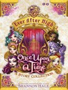 Ever After High (eBook): Once Upon A Time: A Short Story Collection
