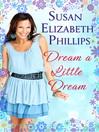 Dream a Little Dream (eBook): Number 4 in series