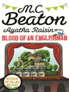 Agatha Raisin and the Blood of an Englishman (eBook)