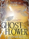 Ghost Flower (eBook)