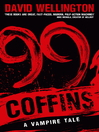 99 Coffins (eBook): Laura Caxton Series, Book 2