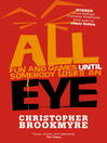 All Fun and Games Until Somebody Loses an Eye (eBook)