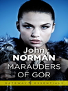 Marauders of Gor (eBook): Gorean Saga Series, Book 9