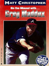 Greg Maddux (eBook): On the Mound with...