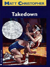 Takedown (eBook): Gavin Pierce Series, Book 2