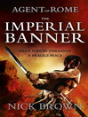 The Imperial Banner (eBook): Agent of Rome Series, Book 2