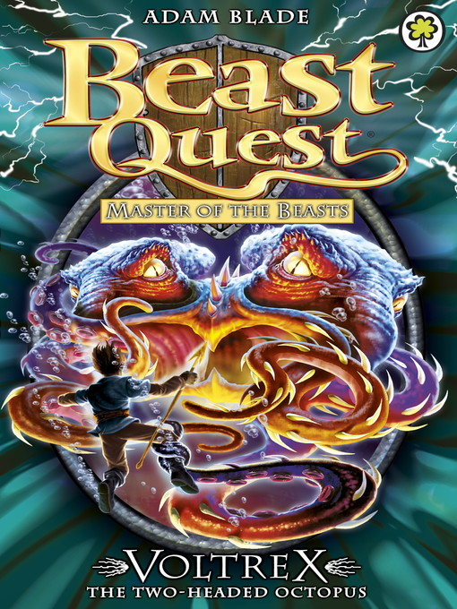 Voltrex the Two-headed Octopus (eBook): Beast Quest: Master of the Beasts Series, Book 4
