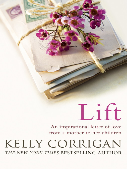 Lift (eBook): An inspirational letter of love from a mother to her children