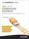 My Revision Notes AQA GCSE Computer Science                           Computing Fundamentals (eBook)